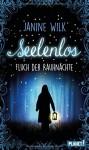 Seelenlos, Fluch der Rauhnächte - Janine Wilk