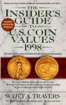 INSIDER'S GUIDE TO U.S. COIN VALUES 1998 - Scott A. Travers
