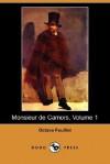 Monsieur de Camors, Volume 1 (Dodo Press) - Octave Feuillet