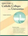 Directory of Catholic Colleges and Universities: Third Edition - Margaret Cadigan