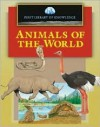 First Library Of Knowledge Animals Of The World - Nicholas Harris