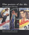 Film Posters of the 40s - Tony Nourmand, Graham Marsh