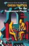 Chess Tactics for the Tournament Player - Sam Palatnik, Lev Alburt