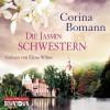Die Jasminschwestern: 6 CDs - Corina Bomann, Elena Wilms
