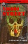 Voodoo Street (Bryson Coventry Thriller) - Jim Michael Hansen