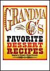 Grandma C's Favorite Dessert Recipes - Richard Ciciarelli