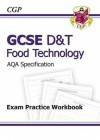 Food Technology: D&T: GCSE: AQA Specification: Exam Practice Workbook - Richard Parsons