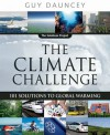 The Climate Challenge: 101 Solutions to Global Warming - Guy Dauncey