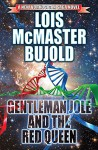 Gentleman Jole and the Red Queen (The Vorkosigan Saga Book 17) - Lois McMaster Bujold