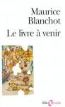 Le Livre à Venir - Maurice Blanchot