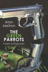 The Green Parrots: Ivorson in El Salvador - Alan Melton
