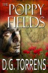 THE POPPY FIELDS Book #1 (Romantic Drama) - D.G. Torrens, BookEditingCa, David C. Cassidy