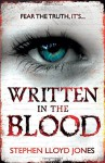 Written in the Blood - Stephen Lloyd Jones