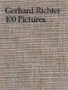 Gerhard Richter: 100 Pictures - Hans Ulrich Obrist, Guy Tosatto
