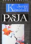 Pasja - Jerzy Kosiński