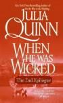 When He Was Wicked: The Epilogue II - Julia Quinn