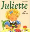 Juliette Va À L'école - Doris Lauer
