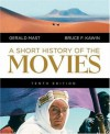 Short History of the Movies, A (10th Edition) - Bruce F. Kawin, Gerald Mast