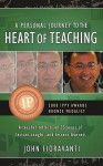 A Personal Journey to the Heart of Teaching - John Fioravanti