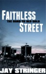 Faithless Street (Old Gold, Prequel) - Jay Stringer