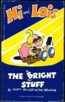 The Bright Stuff - Mort Walker, Dik Browne