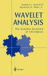 Wavelet Analysis: The Scalable Structure of Information - Howard L. Resnikoff, Raymond O. Wells Jr.