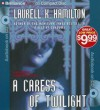 A Caress of Twilight (Meredith Gentry Series) - Laurell K. Hamilton, Laural Merlington