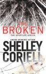 By Shelley Coriell The Broken (The Apostles) [Mass Market Paperback] - Shelley Coriell