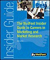 The Wet Feet Insider Guide To Careers In Marketing And Market Research - Wetfeet.Com