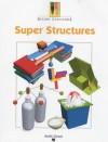 Super Structures (Design Challenge) - Keith Good
