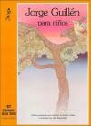 Jorge Guillen Para Ninos/Jorge Guillen For Children (Alba Y Mayo) (Spanish Edition) - Jorge Guillén
