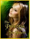 The Princess with Two Mothers - Kurt Zimmerman, Michelle Zimmerman