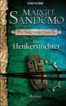Die Henkerstochter (Die Saga vom Eisvolk, #8) - Margit Sandemo, Dagmar Lendt