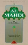 Al Mahdi - Muhammad Ibn Izzat Muhammad Arif, Abdalhaqq Bewley, Aisha Bewley
