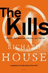 The Kills: Sutler, The Massive, The Kill, and The Hit - Richard House