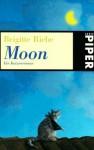 Moon: Ein Katzenroman - Brigitte Riebe