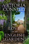 Love in an English Garden - Victoria Connelly