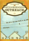 Field Guide to Neighborhood Outreach - Heather Dunn