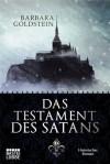 Das Testament des Satans: Historischer Roman (German Edition) - Barbara Goldstein