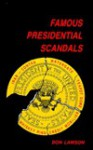 Famous Presidential Scandals - Don Lawson