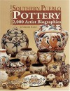 Southern Pueblo Pottery: 2,000 Artist Biographies With Value/Price Guide : C. 1800-Present (American Indian Art Series) (American Indian Art Series) - Gregory Schaaf