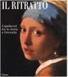 Il ritratto: Capolavori tra la storia e l'eternità - Stefano Zuffi