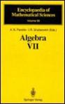 Algebra VII - A.N. Parshin, I.R. Shafarevich