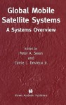 Global Mobile Satellite Systems: A Systems Overview - Gerhard L. Bauer, Gerhard L. Bauer