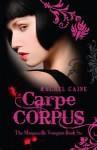 Carpe Corpus - Rachel Caine