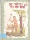 Dan Frontier and the New House (Dan Frontier) - William Hurley