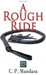 A Rough Ride: Pony girl training in latex and leather - C.P. Mandara