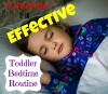 5 Secrets to an Effective Toddler Bedtime Routine: How to make the transition from playtime to bedtime successful for your toddler - Kimberly Bradley