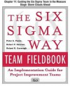 The Six SIGMA Way Team Fieldbook, Chapter 11 - Guiding the Six SIGMA Team in the Measure Stage Storm Clouds Ahead - Peter S. Pande, Robert P. Neuman, Roland R. Cavanagh