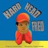 Hard Head Fred - Donna Dumas, Swapan Debnath